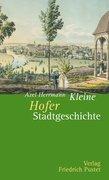 Kleine Hofer Stadtgeschichte