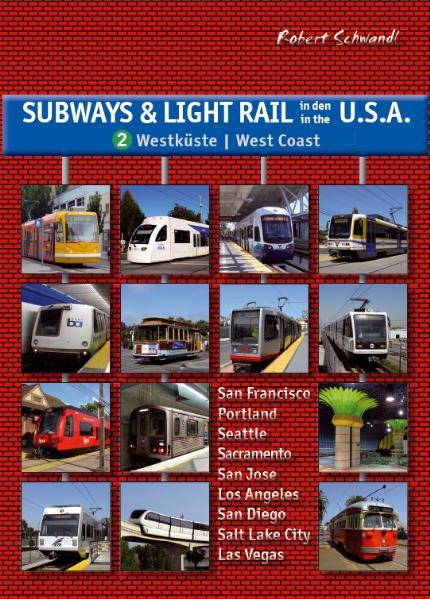 Subways & Light Rail in den USA 2: Westen als B...