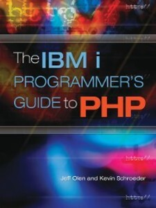 The IBM i Programmer´s Guide to PHP als eBook D...