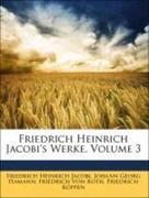 Friedrich Heinrich Jacobi's Werke, Volume 3