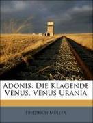 Adonis: Die Klagende Venus, Venus Urania