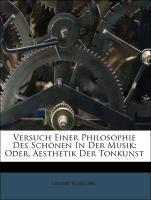 Versuch Einer Philosophie Des Schönen In Der Mu...