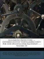 Allgemeine Bauzeitung ...: Österreichische Vier...