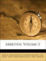 Arbeiten, Volume 3 als Taschenbuch von West Ber...