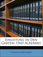 Einleitung In Den Garten- Und Ackerbau als Tasc...