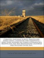 Christian Gottfried Schütz: Darstellung Seines ...