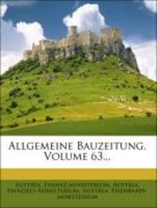 Allgemeine Bauzeitung, Volume 63... als Taschen...