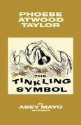 The Tinkling Symbol: An Asey Mayo Cape Cod Mystery