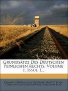 Grundsätze Des Deutschen Peinlichen Rechts, Volume 1, Issue 1...