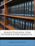 Kurzes Pflichten- Und Sittenbuch Für Landleute...