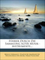 Führer Durch Die Sammlung Alter Musik-instrumen...