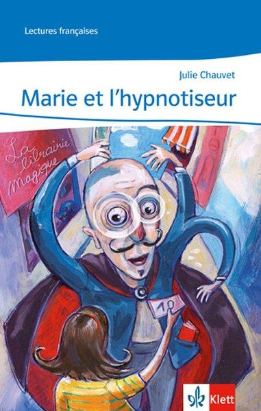 Marie et l'hypnotiseur, m. Audio-CD als Buch (kartoniert)