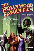 The Hollywood Family Film: A History, from Shirley Temple to Harry Potter