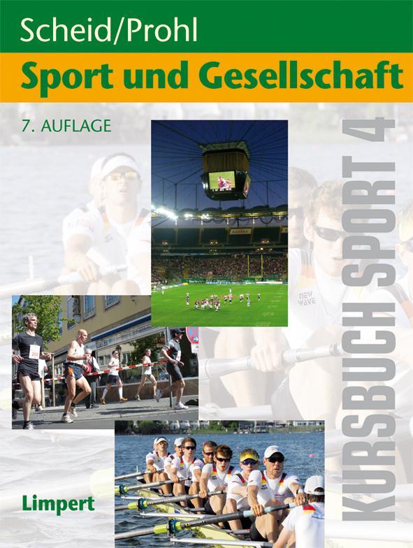 Kursbuch Sport 4: Sport und Gesellschaft als Bu...