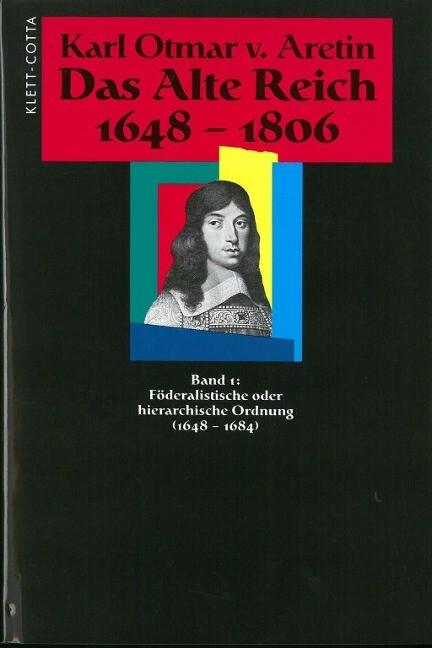 Das Alte Reich 1648-1806 als Buch von Karl O. v...