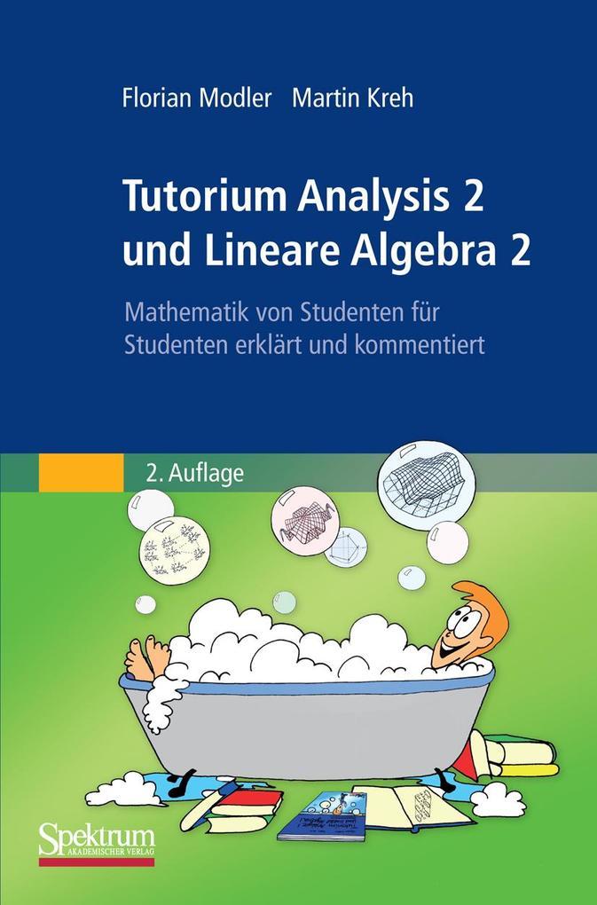 Tutorium Analysis 2 und Lineare Algebra 2 als eBook