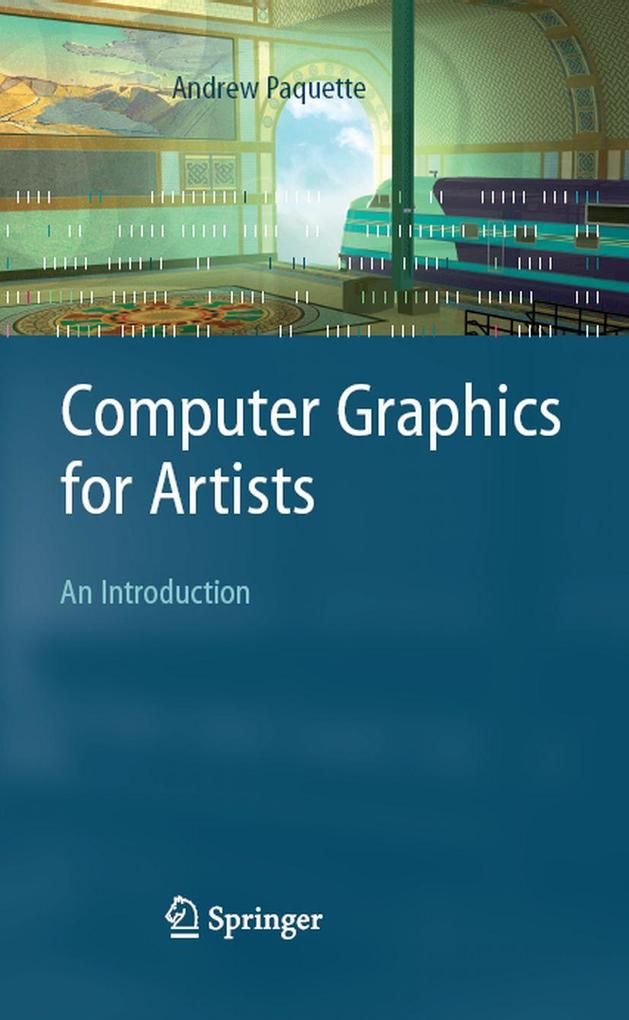 Computer Graphics for Artists: An Introduction ...