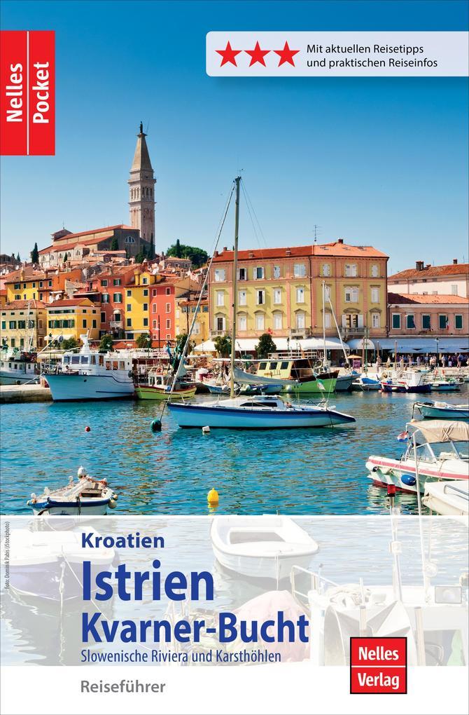 Nelles Pocket Reiseführer Kroatien - Istrien, K...