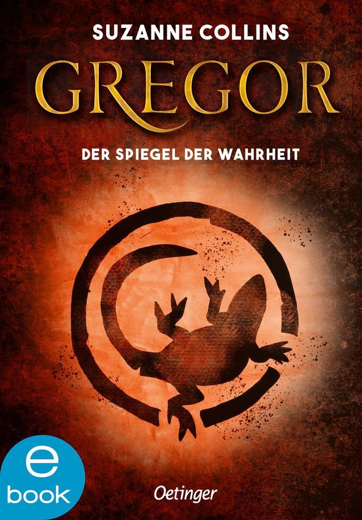 Gregor und der Spiegel der Wahrheit als eBook