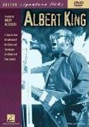 Albert King: A Step-By-Step Breakdown of the Styles and Techniques of a Blues and Soul Legend