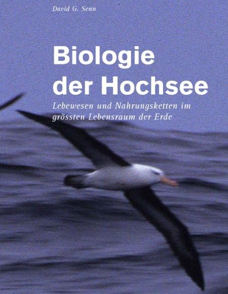 Biologie der Hochsee als Buch von David G. Senn