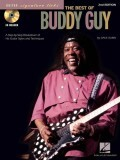 The Best of Buddy Guy: A Step-By-Step Breakdown of His Guitar Styles and Techniques