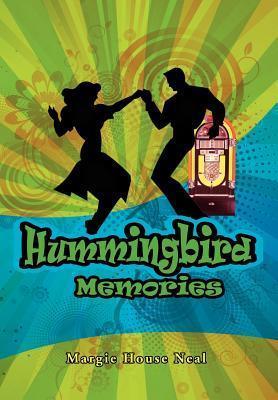 Hummingbird Memories als Buch von Margie House ...