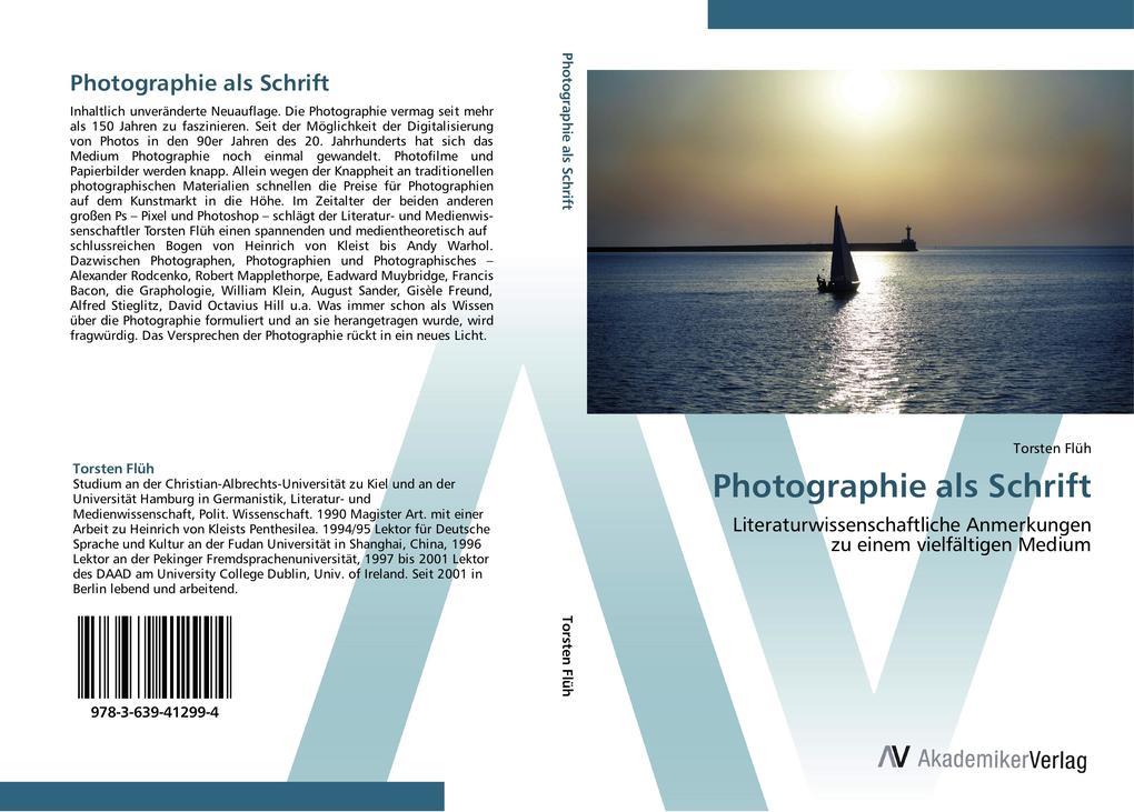 Photographie als Schrift als Buch von Torsten Flüh