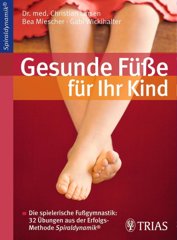 Gesunde Füße für Ihr Kind als eBook Download vo...