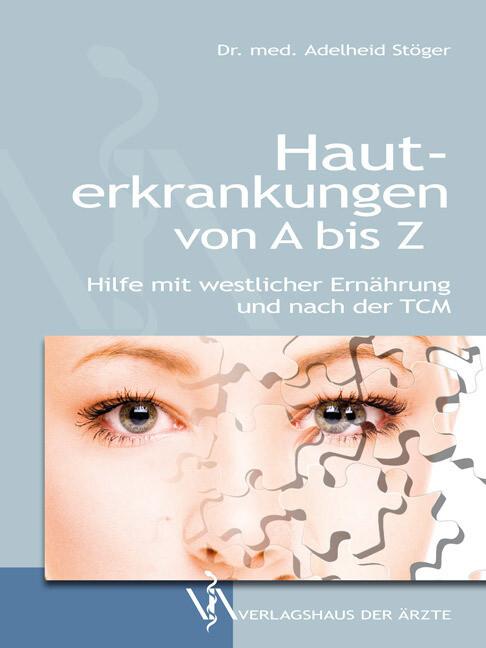 Hauterkrankungen von A bis Z als Buch von Adelh...
