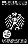 Die Toten Hosen: Bis zum bitteren Ende - Update 2012