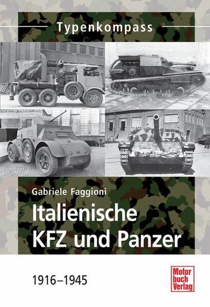 Italienische KFZ und Panzer als Buch von Gabrie...
