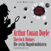 Sherlock Holmes. Die sechs Napoleonbüsten