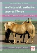 Wohlstandskrankheiten unserer Pferde