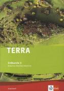 TERRA Erdkunde für Nordrhein-Westfalen - Ausgabe für Realschulen (Neue Ausgabe). Arbeitsheft 9./10. Klasse