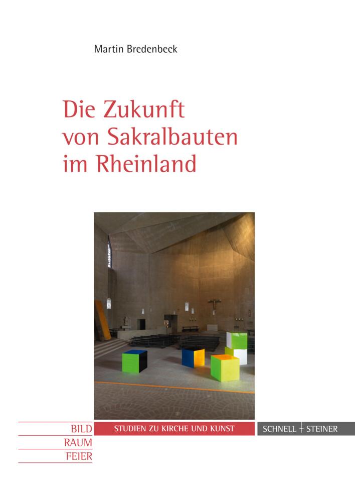 Die Zukunft von Sakralbauten im Rheinland als B...