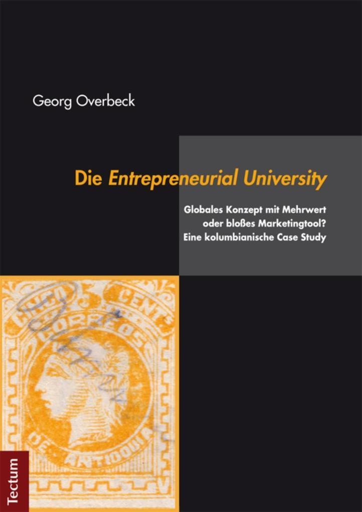 Die Entrepreneurial University als eBook Downlo...