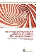 Hochfrequenzbauteile mit weichmagnetischen Nanokompositkernen