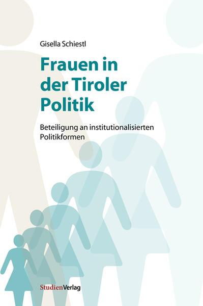 Frauen in der Tiroler Politik als Buch (kartoniert)