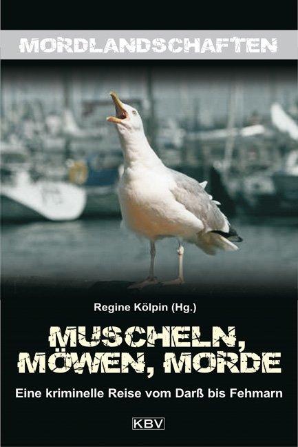 Muscheln, Möwen, Morde als Taschenbuch von