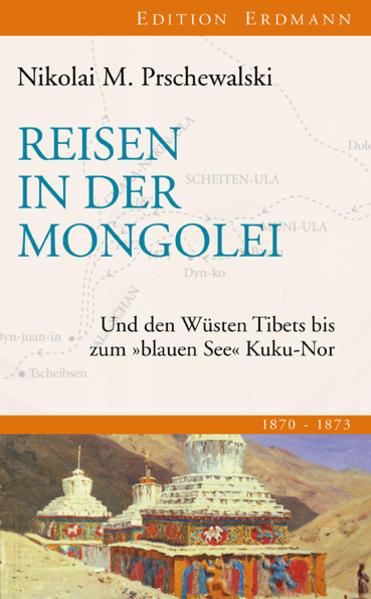 Reisen in der Mongolei als Buch von Nikolai M P...