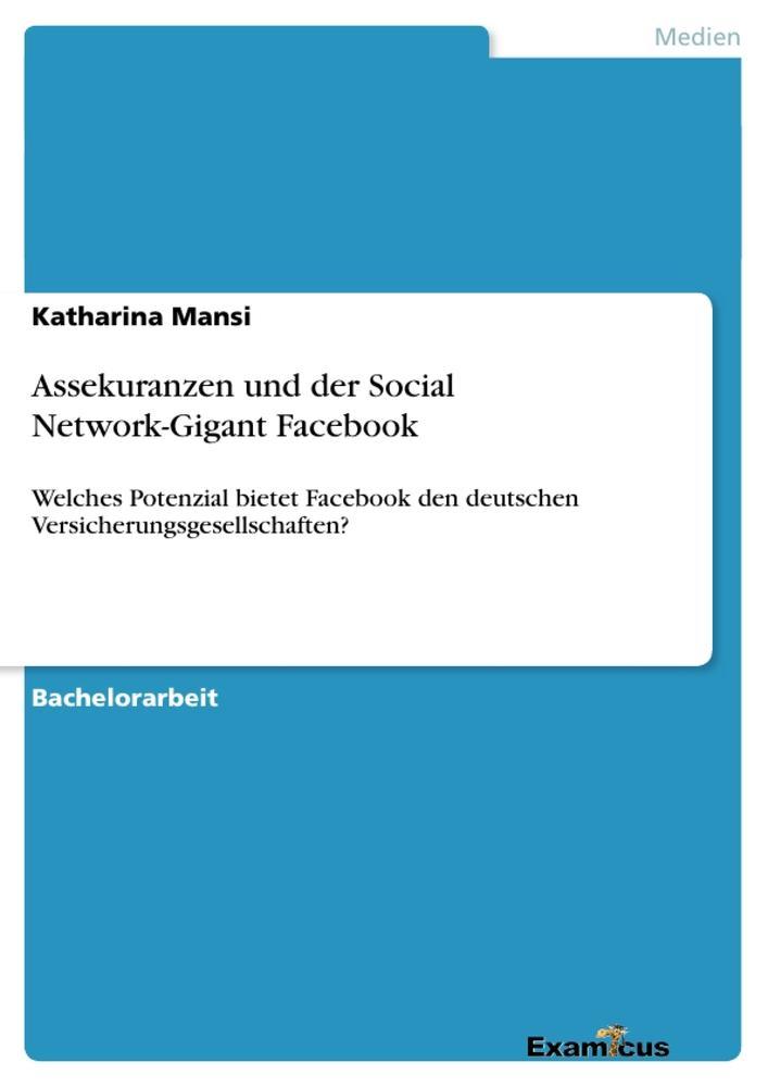 Assekuranzen und der Social Network-Gigant Face...