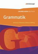 Grundlagen Deutsch. Grammatik. Neubearbeitung