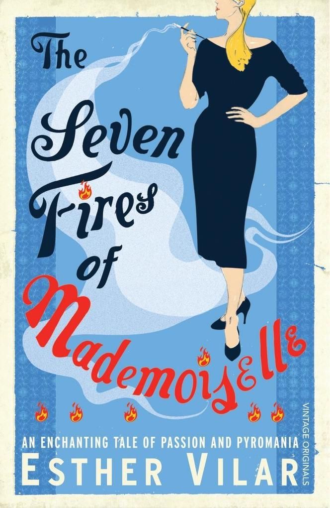 The Seven Fires of Mademoiselle als eBook Downl...