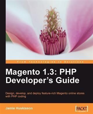 Magento 1.3: PHP Developer´s Guide als eBook Do...