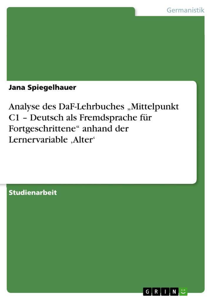 Analyse des DaF-Lehrbuches Mittelpunkt C1 - Deu...