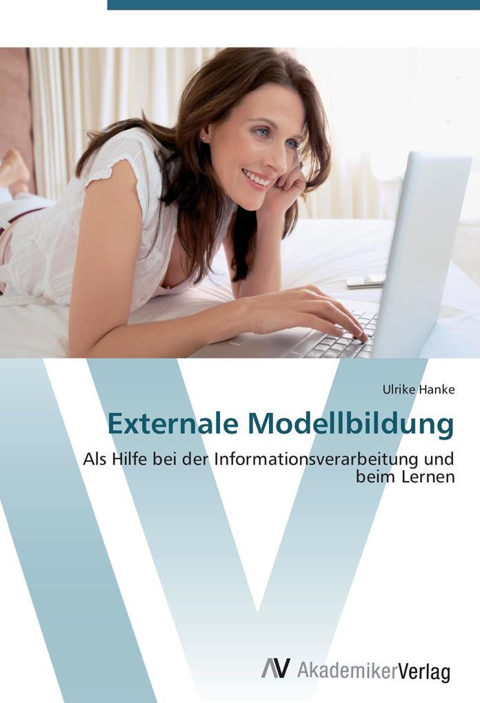 Externale Modellbildung als Buch von Ulrike Hanke