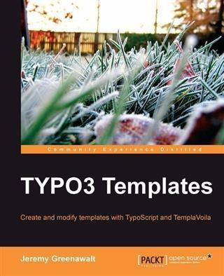 TYPO3 Templates als eBook Download von Jeremy G...