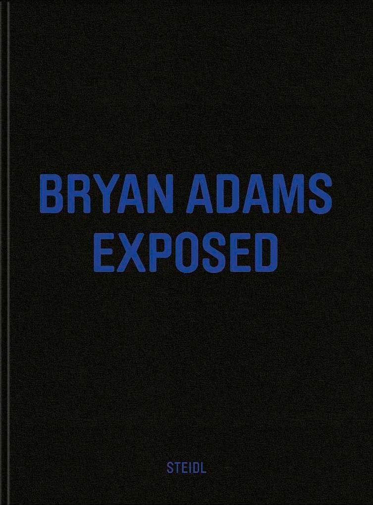 Exposed als Buch von Bryan Adams