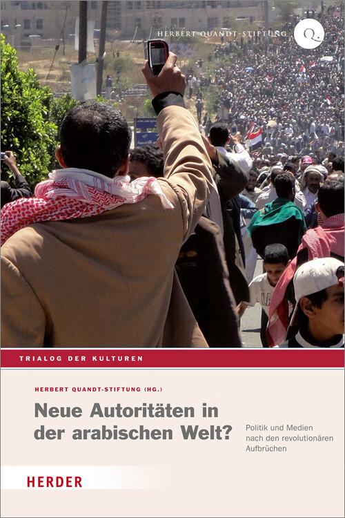 Neue Autoritäten in der arabischen Welt? als Bu...